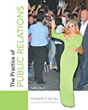 The Practice of Public Relations (12th Edition), Fraser P. Seitel, 0133083578