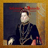 Sofonisba Anguissola: Drawings & Paintings (Annotated)