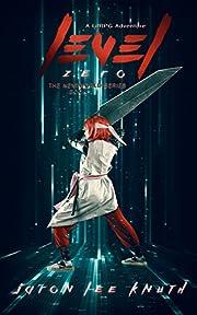 Level Zero (The NextWorld Series Book 1)