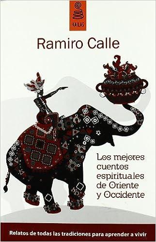 Descargar libros de google Los mejores cuentos espirituales de Oriente y Occidente (Ficción) PDF MOBI