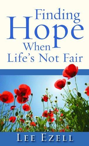 Read Online Finding Hope When Life's Not Fair ebook