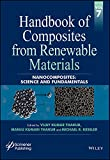 Handbook of Composites from Renewable Materials, Volume 7: Nanocomposites: Science and Fundamentals