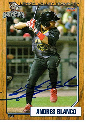 Andres Blanco 2014 Lehigh Valley IronPigs Update Autographed Signed Card
