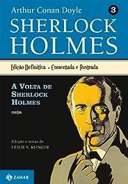 A volta de Sherlock Holmes: Sherlock Holmes – vol. 3 (contos)