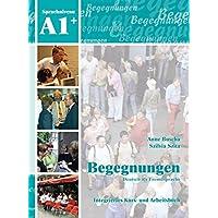 Begegnungen Deutsch als Fremdsprache A1+: Integriertes Kurs- und Arbeitsbuch+2CD's