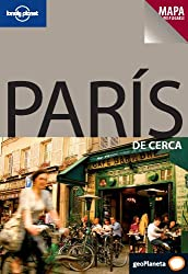 Lonely Planet Paris de Cerca (Lonely Planet Paris Encounter)