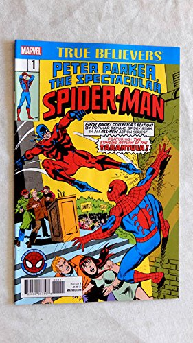 Peter Parker, The Spectacular Spider-Man #1 Comic Book TRUE BELIEVERS 2017 version - Marvel Comics 2017 - UNCIRCULATED FIRST 2017 Printiing - Graded 9.8 By ME the Seller - Reprints Original 1976 issue by Gerry Conway and Sal Buscema