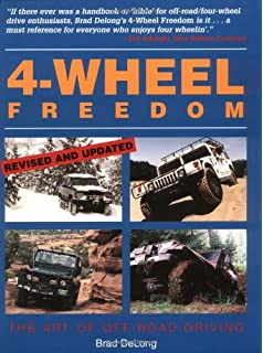 The off road 4 wheel drive book choosing using and maintaining go 4 wheel freedom the art of off road driving fandeluxe Images
