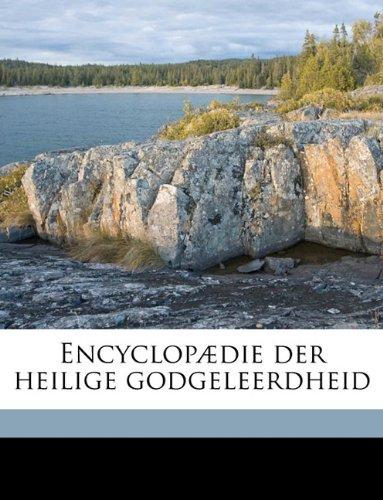 Download Encyclopædie der heilige godgeleerdheid Volume 3 (Dutch Edition) ebook