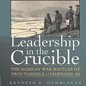 Leadership in the Crucible Audiobook