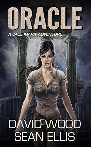 Oracle: A Jade Ihara Adventure (Jade Ihara Adventures Book 1) Pdf
