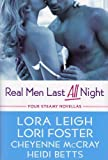 img - for Real Men Last All Night by Lori Leigh (2009-11-06) book / textbook / text book