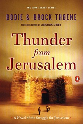 Thunder from Jerusalem: A Novel of the Struggle for Jerusalem (The Zion Legacy) by WaterBrook Press