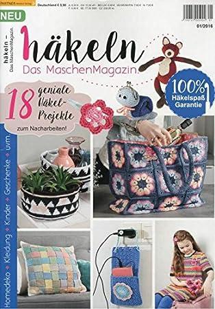 Unbekannt Häkeln Das Maschen Magazin 0116 Amazonde Küche