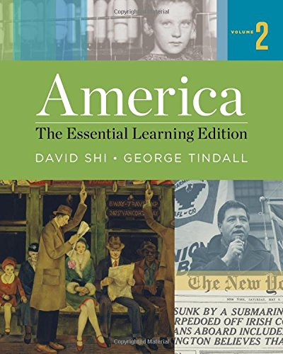 America: The Essential Learning Edition (Vol. - America Volume 2 Tindall