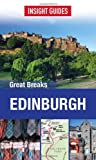 Insight Guides: Greak Breaks Edinburgh, Insight Guides, 1780051484