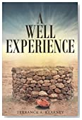 A Well Experience