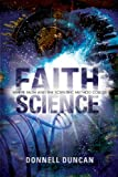 Faith Science, Donnell Duncan, 1617390062