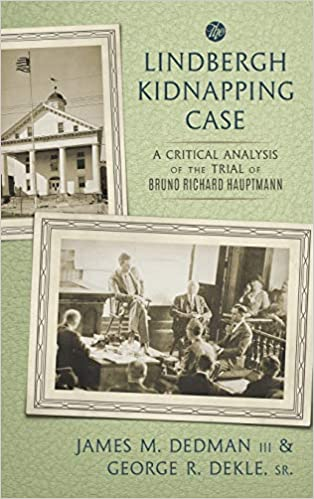 The Lindbergh Kidnapping Case: A Critical Analysis of the ...