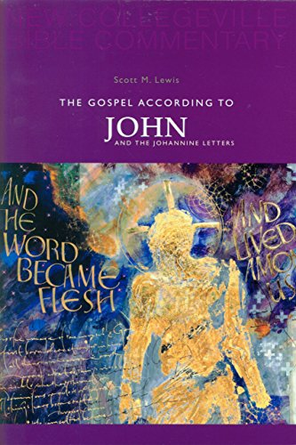 Gospel According to John And the Johannine Letters (New Collegeville Bible Commentary. New Testament, V. 4) (Pt. - Outlets Collegeville