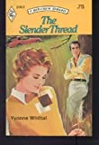 The Slender Thread (Harlequin Romance, 2002)