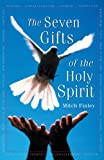 Seven Gifts of the Holy Spirit, Mitch Finley, 0764807196