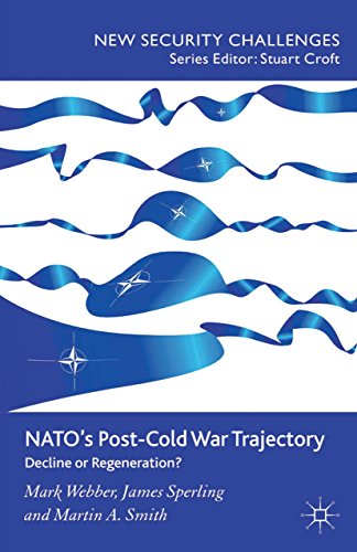 Download NATO's Post-Cold War Trajectory: Decline or Regeneration (New Security Challenges) Pdf