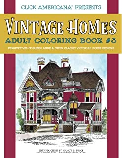 Vintage Homes Adult Coloring Book Perspectives Of Queen Anne Other Classic Victorian House