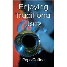 Enjoying Traditional Jazz