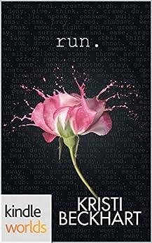 The Drazen World: Run (Kindle Worlds Novella) by [Beckhart, Kristi]