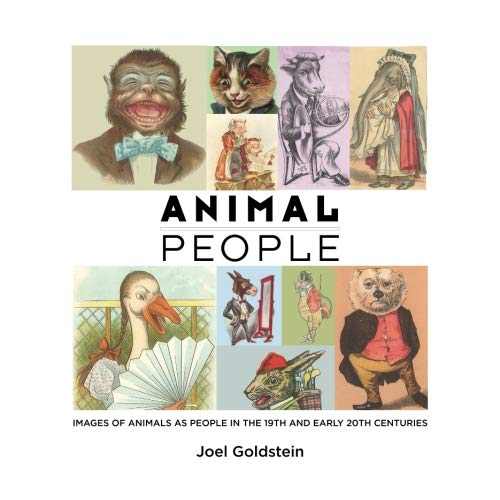 Early Nineteenth Century - Animal People: Images of Animals as People in the 19th and Early 20th Centuries
