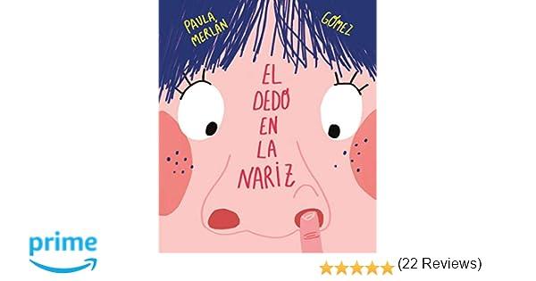 El dedo en la nariz (Somos8): Amazon.es: Paula Merlán, Ana ...