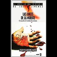 Las Luces De La Muerte (Archivo del Misterio Iker Jime)