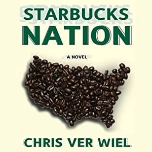 Starbucks Nation Audiobook