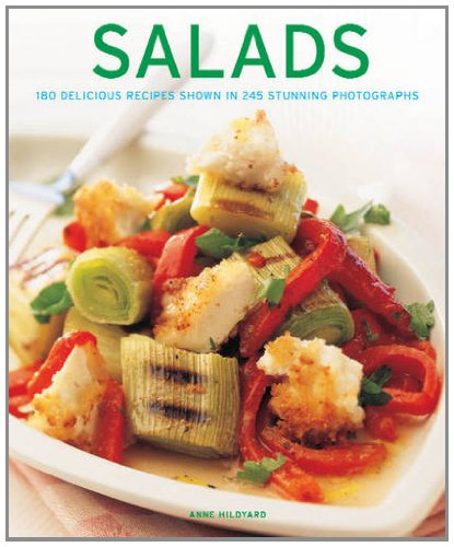 Salads: 180 delicious recipes shown in 245 stunning photographs