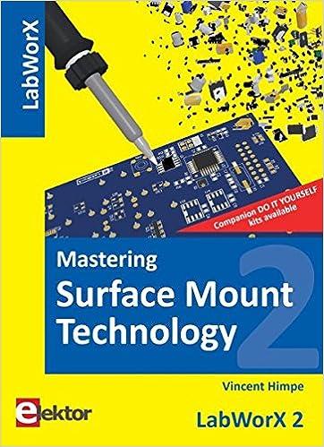 Book Mastering Surface Mount Technology: LabworX 2