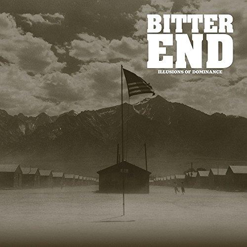 Cassette : Bitter End - Illusions Of Dominance (Cassette)