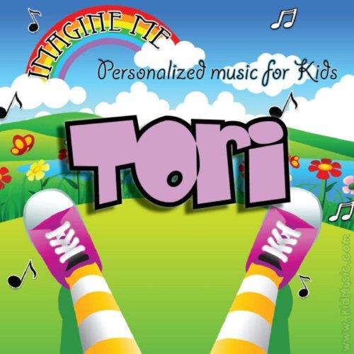 Imagine Me - Personalized Music for Kids: Tori