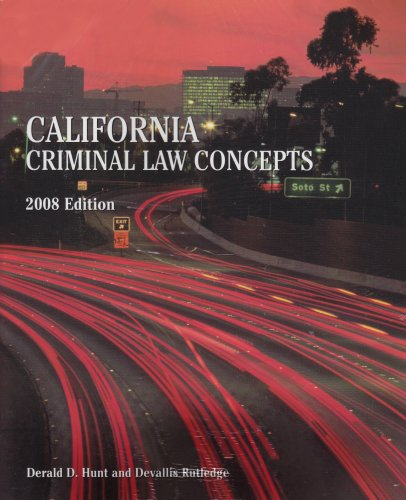 California Criminal Law Concepts 2008 + Library Link Users Guide