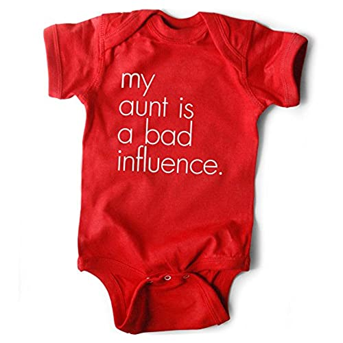 Funny Baby Clothes My Aunt Is A Bad Influence Red Bodysuit Unisex 0 6 Months