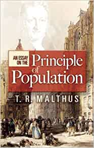 Calls thomas malthus an essay on the principle of population пример