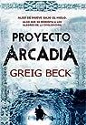 Proyecto Arcadia par Beck