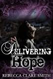 Delivering Hope (Survival Trilogy Book 3)