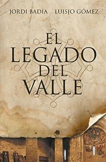 El legado del valle. Ebook par Gómez