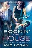 Rocking the House: MMF Menage Romance