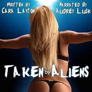 Taken by Aliens Audiobook