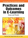 Handbook of Research on Practices and Outcomes in E-learning: Issues and Trends