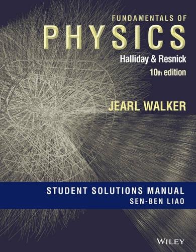 Student Solutions Manual for Fundamentals of Physics, Tenth Edition