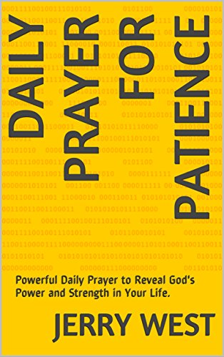 Download Daily Prayer for Patience: Powerful Daily Prayer to Reveal