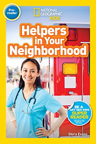 (National Geographic Readers: Helpers in Your Neighborhood (Pre-reader))